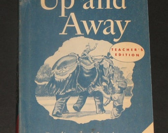 1957 Up and Away TEACHERS EDITION vintage 1st grade schoolbook reader - Tip and Mitten series UNUSED
