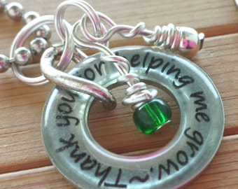 Teacher/leader...Thank you for helping me grow.....3/16 inch silver washer pendant with chain