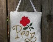 White Velvet Embroidered Pray Door Hanger, Small Hanging Pillow, Inspirational, Spiritual, Christian, Religious
