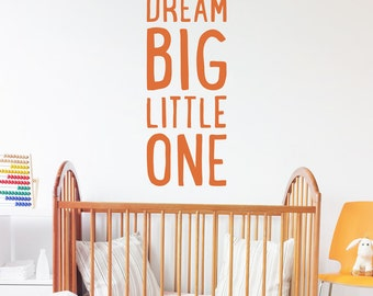 Dream Big Little One Baby Wall Decal - Nursery Decor Quote - WAL-2360