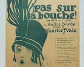 French 1920's Song / Sheet Music - 'Quand on n'a pas...' from the Musical Comedy 'Pas Sur La Bouche'