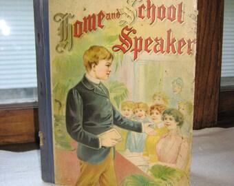 "Antique 1905 ""Home & School Speaker"" Book - Practical Manual of Delsarte Exercises and Elocution, Reading Recitations, W.B. Conkey, Chicago"