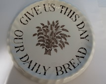 Give Us This Day Our Daily Bread Royal Staffordshire Ceramics Plate, Made in England