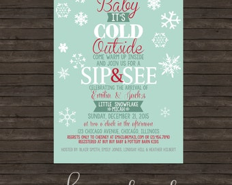 Baby It's Cold Outside Sip & See (or any event) Invitation - DIY Printing or Professional Prints