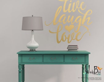 Live Laugh Love Gold Wall Decal   Gold Wall Stickers   Gold Decal   WB730