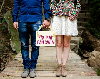 """Funny Baby Announcement Sign """"My Boys Can Swim"""" Pregnancy Reveal Maternity Shoot Daddy Picture Hanging Banner Handmade in USA 1213 BB"""