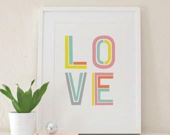 Love Art Print | Typographic Decor | Valentine's Day | Nursery Art