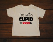 Boy Girl Valentines Shirt I'm With Cupid Red Hearts Vday Shirt --  TODDLER sizes