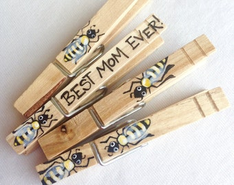 BEST MOM EVER bee clothespin hand painted magnet