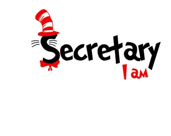 Secretary I Am SVG or Silhouette Instant Download