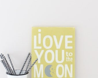 I Love You to the Moon and Back,  Wall Art, Wood Sign, Custom Wood Sign, Vintage Sign, Moon and Back Quote Sign