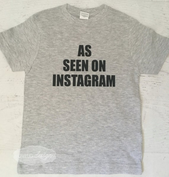 As Seen on Instagram Funny Toddler T-shirt