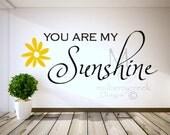 Vinyl Decal You Are My Sunshine-Vinyl Lettering-Vinyl Decals