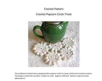 Crochet Pattern - Popcorn Stitch Crochet Trivet - Hot Pad Tutorial - Crochet Potholder Instructions - Modern Kitchen Crochet DIY