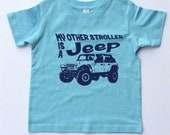 """Toddler T-shirt-""""My Other Stroller is a Jeep"""" 4 Door-4x4 Jeep Shirt for Boy-Blue Tshirt-Toddler Gift"""
