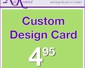 Custom Design Card