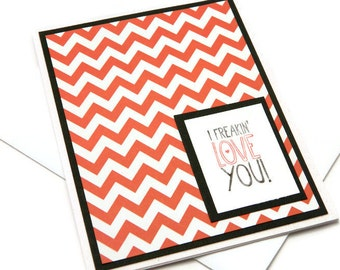 I Love You Cards - Freakin Love You - Love Card Husband - Boyfriend Love Card - Valentines Day Card - Greetings Cards - Blank Cards