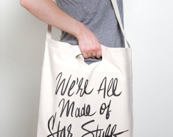 We're All Made of Star Stuff | Carl Sagan Canvas Tote Bag