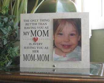 Mom-Mom Gift (SELECT ANY GRANDMOTHER Name), Mom-Mom Frame, Mom-Mom Picture Frame, Mom-Mom Photo Frame, 4x6 Photo, Saying & Paper Choice