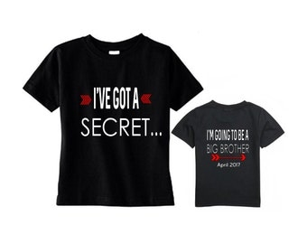 Big brother shirt - I've got a secret - I'm going to be a big brother - Date tee - Due Date - Pregnancy announcement -front and back