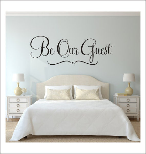Be Our Guest Wall Decal Guest Bedroom Decal Home Decor Wedding