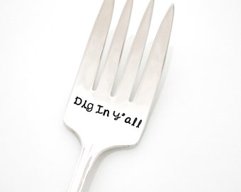 "Serving Fork, ""Dig In Y'all"". Southern Holiday table decor. Christmas dinner, hand stamped serving fork."