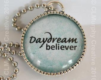 Daydream Believer Pendant Necklace Jewelry Round Pendant Word Art Jewelry