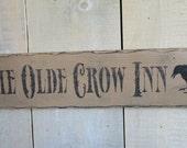Handmade Sign - Olde Crow Inn