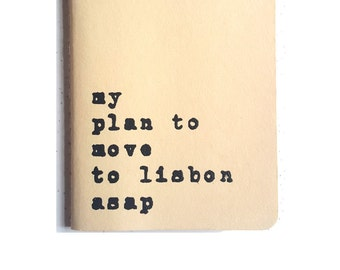 Lisbon MOLESKINE® notebook; 'my plan to move to lisbon asap', a must have for all Lisbon lovers living away!
