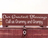 Personalized Grandparent sign - My greatest blessings call me Grammy and Grampy wall hanging