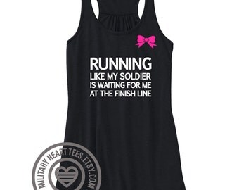 Running like my Soldier Army tank top, Army work out tank, Army wife tank top, Army deployment tank, Army girlfriend tank top, work out to