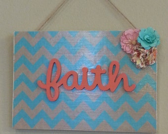 "Painted Wooden ""faith"" sign"