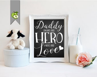 Father's Day, gift for dad, gift for daddy, new dad, Christmas, custom, a son's first hero, a daughter's first love, chalkboard, printable