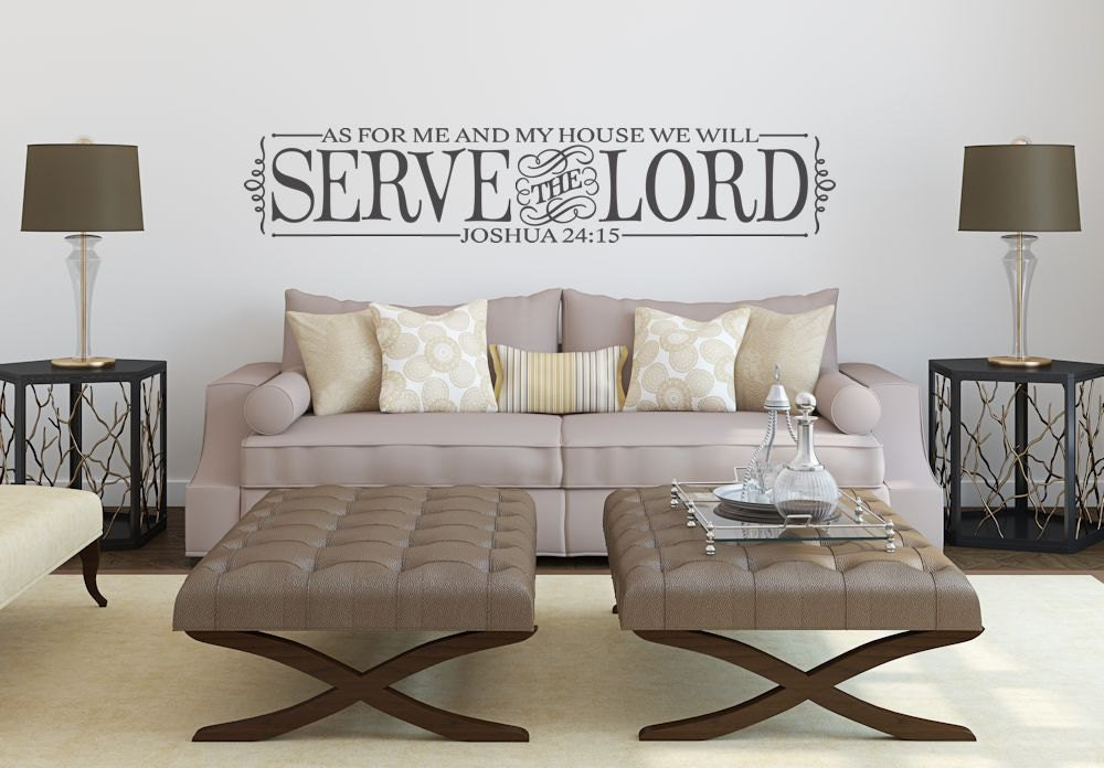 As For Me And My House We Will Serve The Lord Wall Decal Vinyl