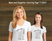Mommy and Me Coloring Book Page T-Shirt - Mom and Daughter Dream Catcher Set