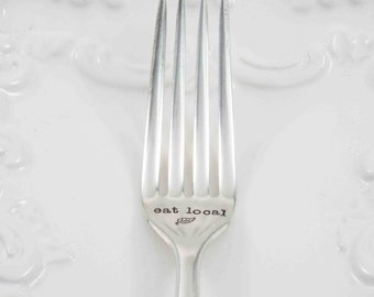 Eat Local, Eat Local Fork, Foodie Fork, Foodie Gift, Personalized Fork, Home Grown, Eat Organic, Organic Food Fork, Kitchen Flatware, Fork