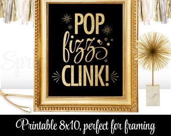 pop fizz clink black and gold glitter decorations bachelorette party sign champagne wine