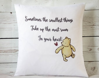"""Sometimes the smallest things.....   16"""" Cushion Pillow Cover Winnie the Pooh - UK Handmade"""