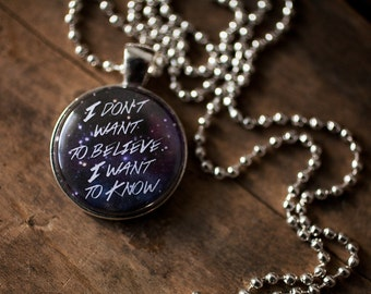 I Don't Want to Believe, I Want to Know, Science Jewelry, Science Quote, Quote Jewelry, Atheist Jewelry, Keychain, Carl Sagan Quote, Atheism