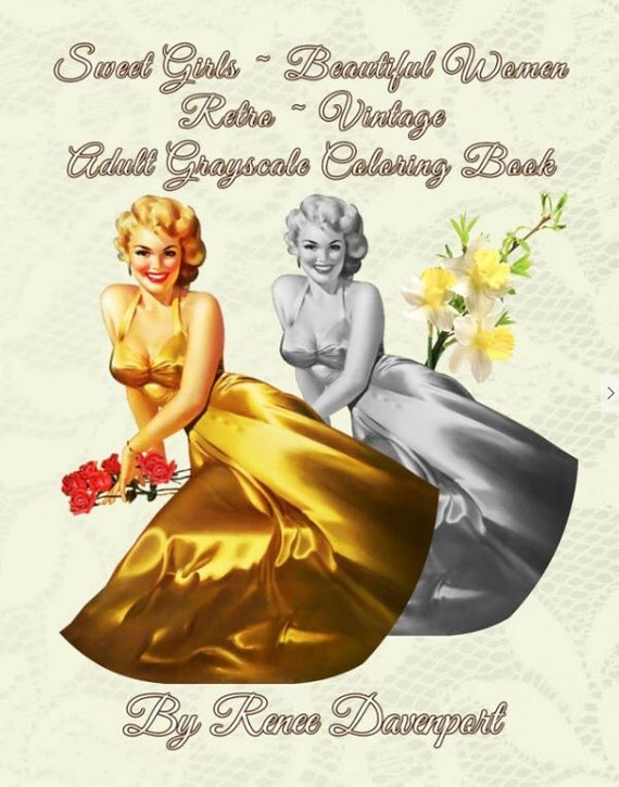 PDF of Sweet Girls ~ Beautiful Women Retro ~ Vintage Adult Grayscale Coloring Book--31 Coloring Pages
