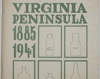 Old bottles of the VIRGINIA Peninsula 1885-1941 - Fred Rawlinson Book Beer Milk Dairy Creamer Drink Buttermilk Cow + Other Antique Bottles!