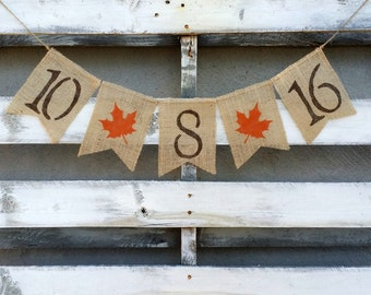 Fall Save the Date Burlap Banner with Leaves, Fall Engagement Banner, Fall Burlap Wedding Banner, Pregnancy Annoucement