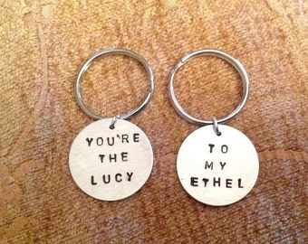 Lucy and Ethel Best Friends Sisters Mother Daughter Hand Stamped Keychains