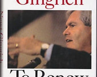 To Renew America Newt Gingrich (Signed by Author)