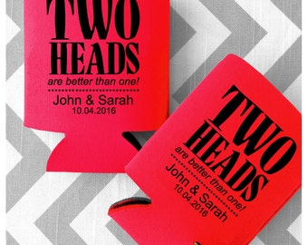 Two Heads Are Better Than One Personalized Wedding Can Cooler - Free Shipping on all Can Coolers - Wedding Favors