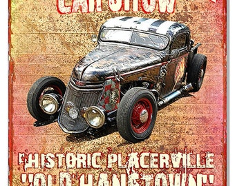 Hangtown Car Show 12''x18'' sign RG7711