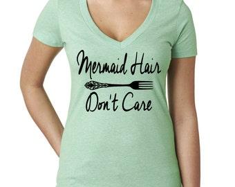 Mermaid Hair Don't Care. Deep V Neck Tshirt. Ladies V neck Shirt. Mermaid Hair Shirt. Always Be A Mermaid. Mermaid. Mermaid V Neck.