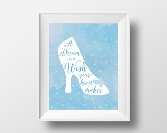 A Dream is a Wish Your Heart Makes Watercolor Art Print, quote from Disney's Cinderella, PDF & JPG printable files for instant download