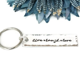 Live Laugh Love Keychain   Hand Stamped Keychain   Inspirational Gift   Gift For Her   Daughter Gift   Inspirational Keychain   Aluminum