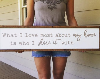 What I Love Most About My Home / Framed Wood Sign /Family Sign / Farmhouse Decor / Fixer Upper Sign / Handmade